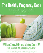The Healthy Pregnancy Book by Dr. William Sears