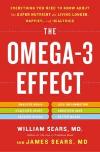 The Omega-3 Effect by Dr. Bill and Dr. Jim